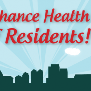 Reason #11 – Enhance Health of Residents!